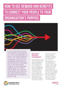 How to use reward and benefits to connect your people to your organisation's purpose_Page_1